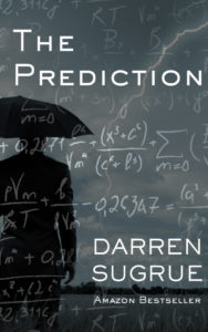 Book cover of The Prediction by Darren Sugrue
